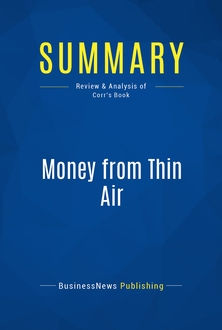 Money from Thin Air