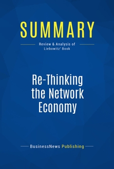 Re-Thinking the Network Economy
