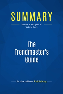 The Trendmaster's Guide