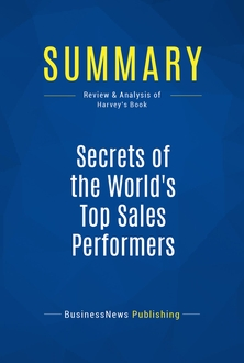 Secrets of the World's Top Sales Performers