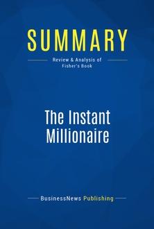 The Instant Millionaire