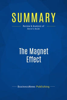 The Magnet Effect