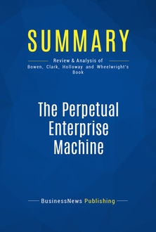 The Perpetual Enterprise Machine