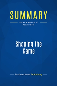 Shaping the Game