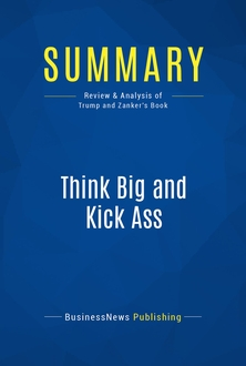 Think Big and Kick Ass
