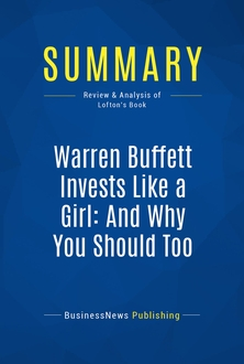 Warren Buffett Invests Like a Girl: And Why You Should Too