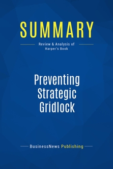 Preventing Strategic Gridlock