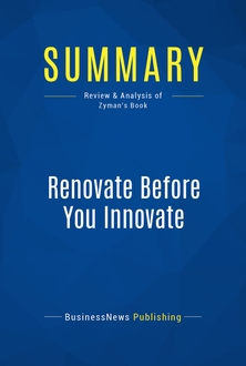 Renovate Before You Innovate