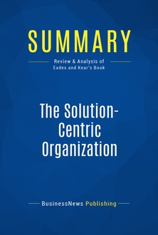 The Solution-Centric Organization