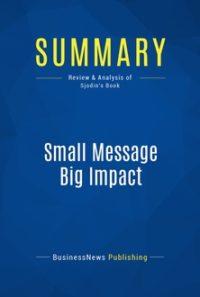 Small Message Big Impact