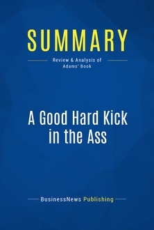 A Good Hard Kick in the Ass