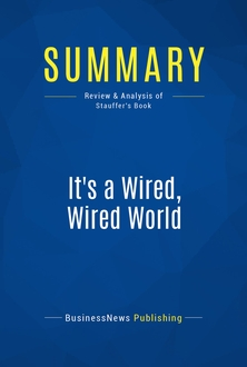 It's a Wired, Wired World