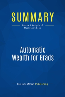 Automatic Wealth for Grads