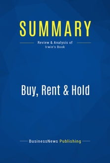 Buy, Rent & Hold