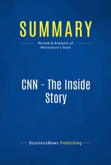 CNN - The Inside Story