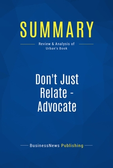 Don't Just Relate - Advocate