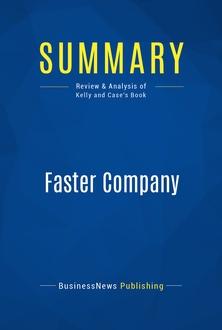 Faster Company