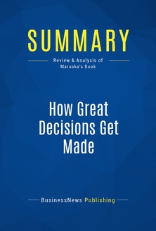How Great Decisions Get Made
